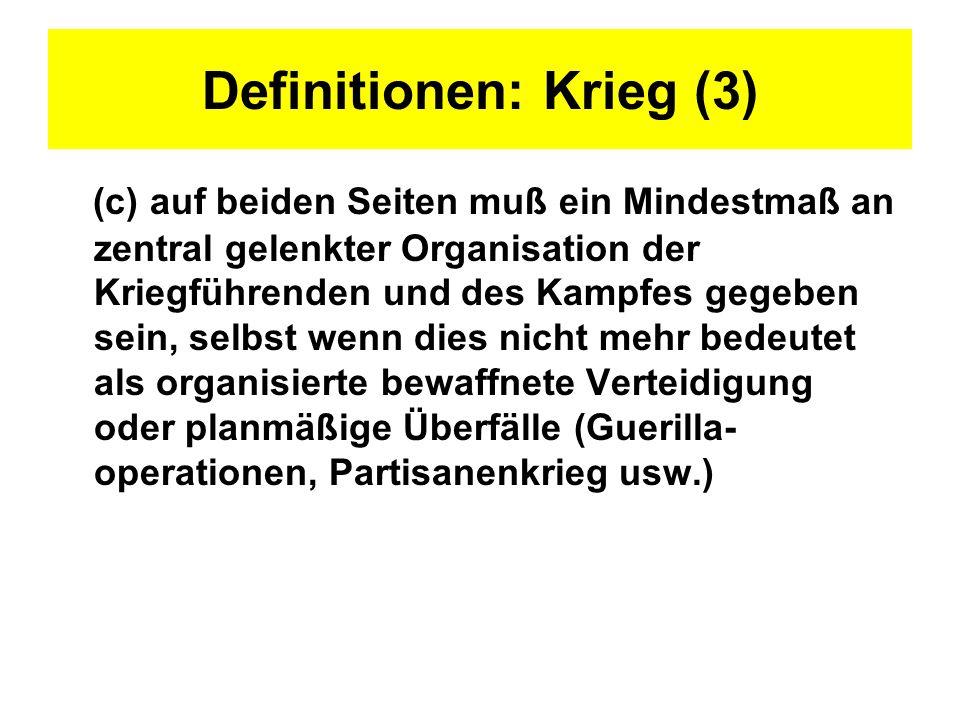 Definitionen: Krieg (3)