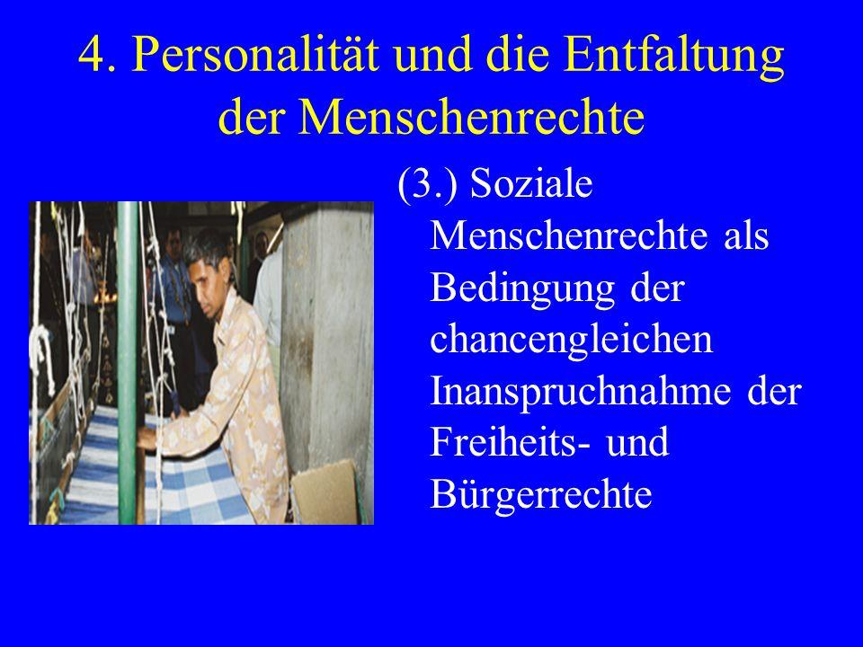 4. Personalität und die Entfaltung der Menschenrechte