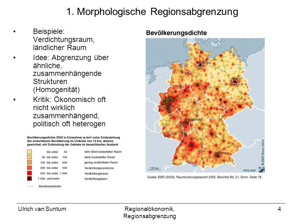1. Morphologische Regionsabgrenzung