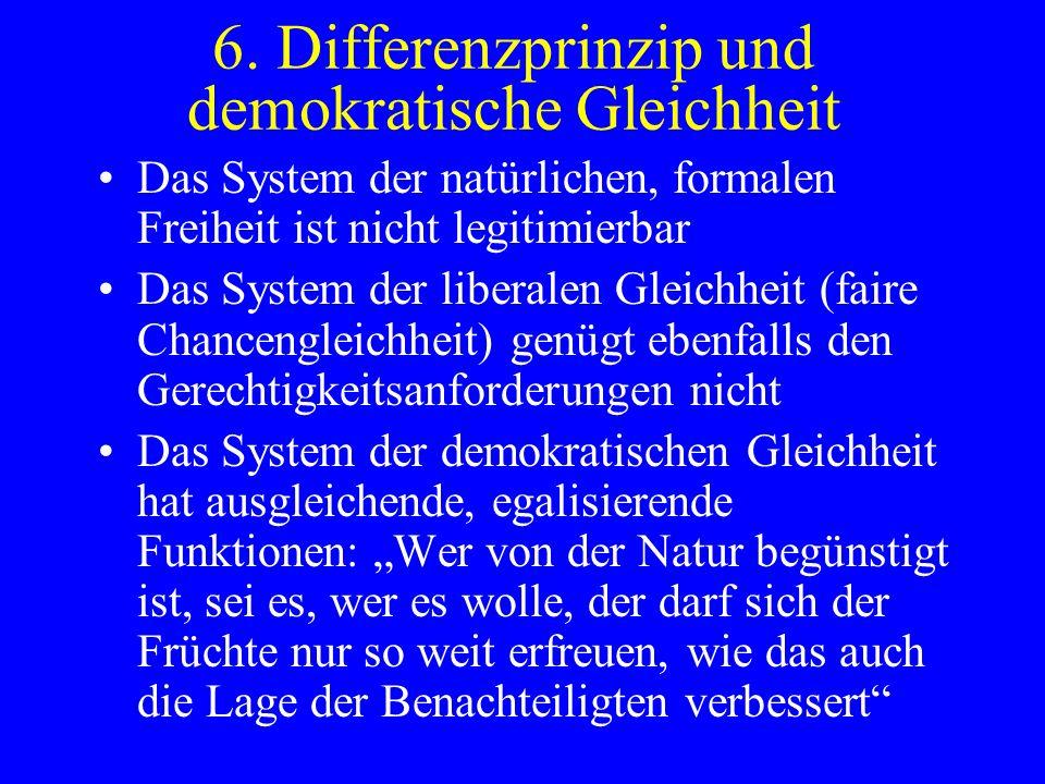 6. Differenzprinzip und demokratische Gleichheit