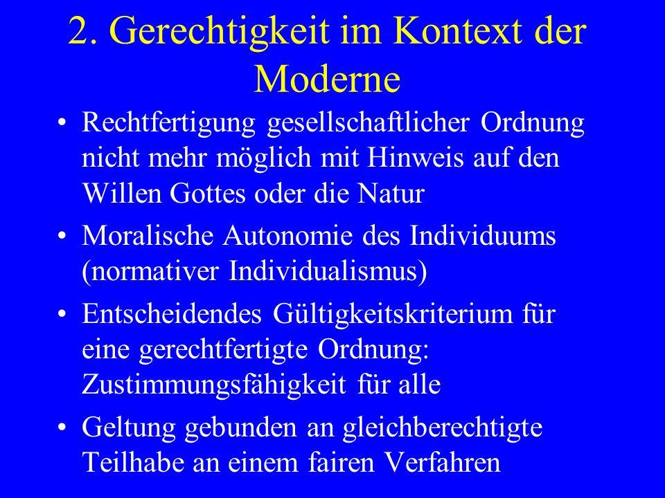 2. Gerechtigkeit im Kontext der Moderne