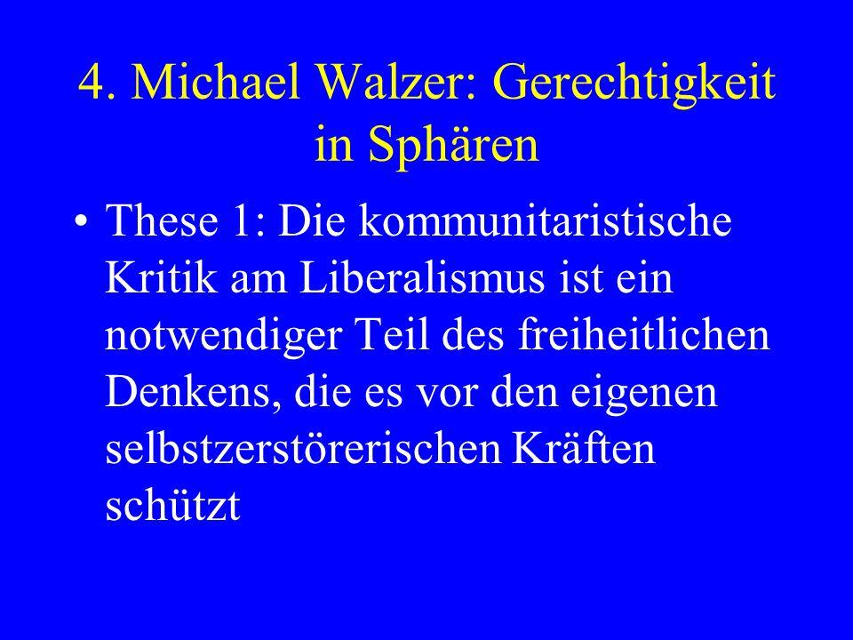 4. Michael Walzer: Gerechtigkeit in Sphären
