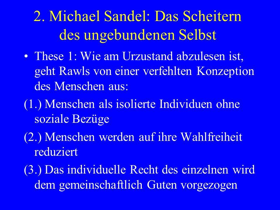 2. Michael Sandel: Das Scheitern des ungebundenen Selbst