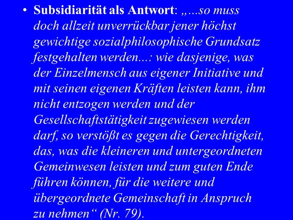 "Subsidiarität als Antwort: """