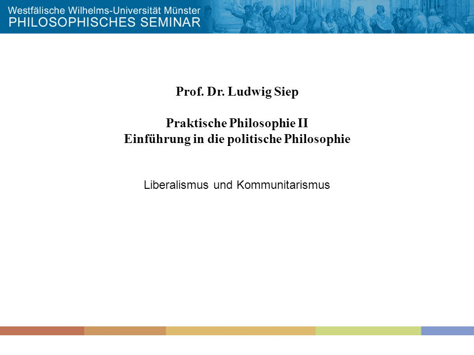 Praktische Philosophie II Einführung in die politische Philosophie