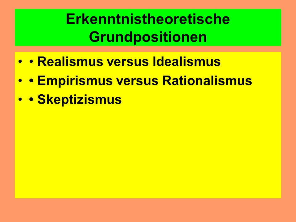 Erkenntnistheoretische Grundpositionen