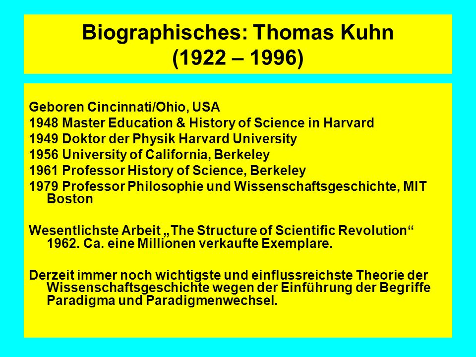 Biographisches: Thomas Kuhn (1922 – 1996)
