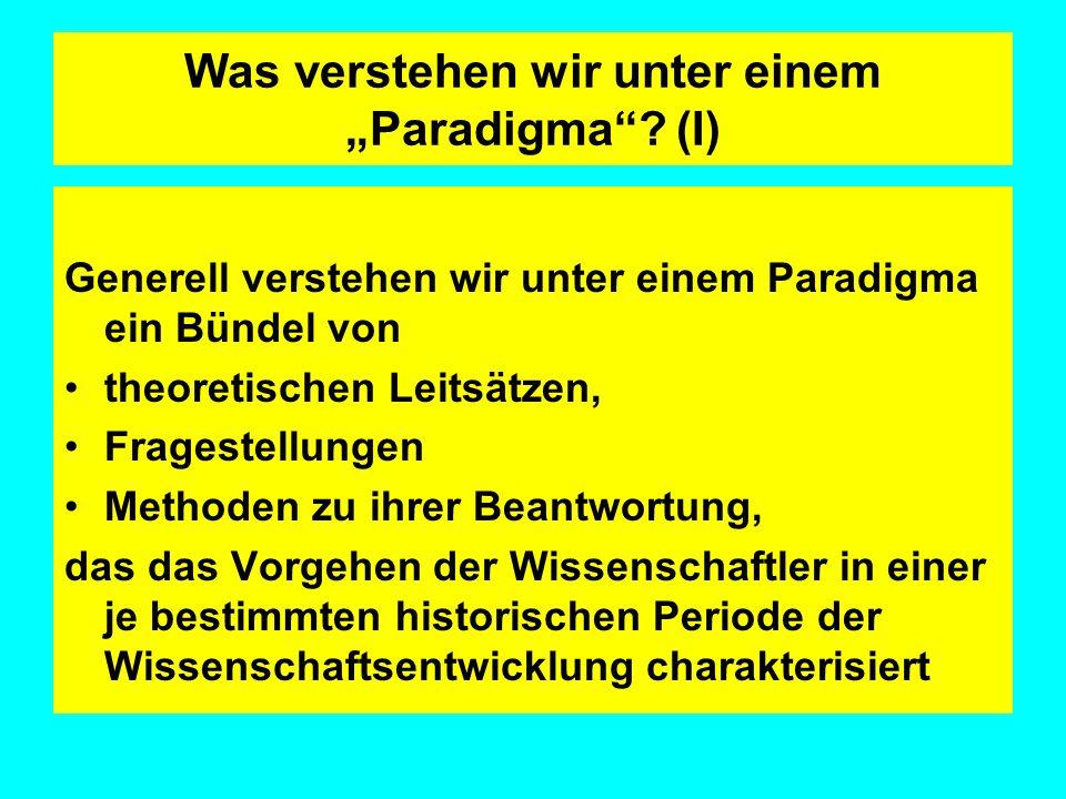 """Was verstehen wir unter einem """"Paradigma (I)"""