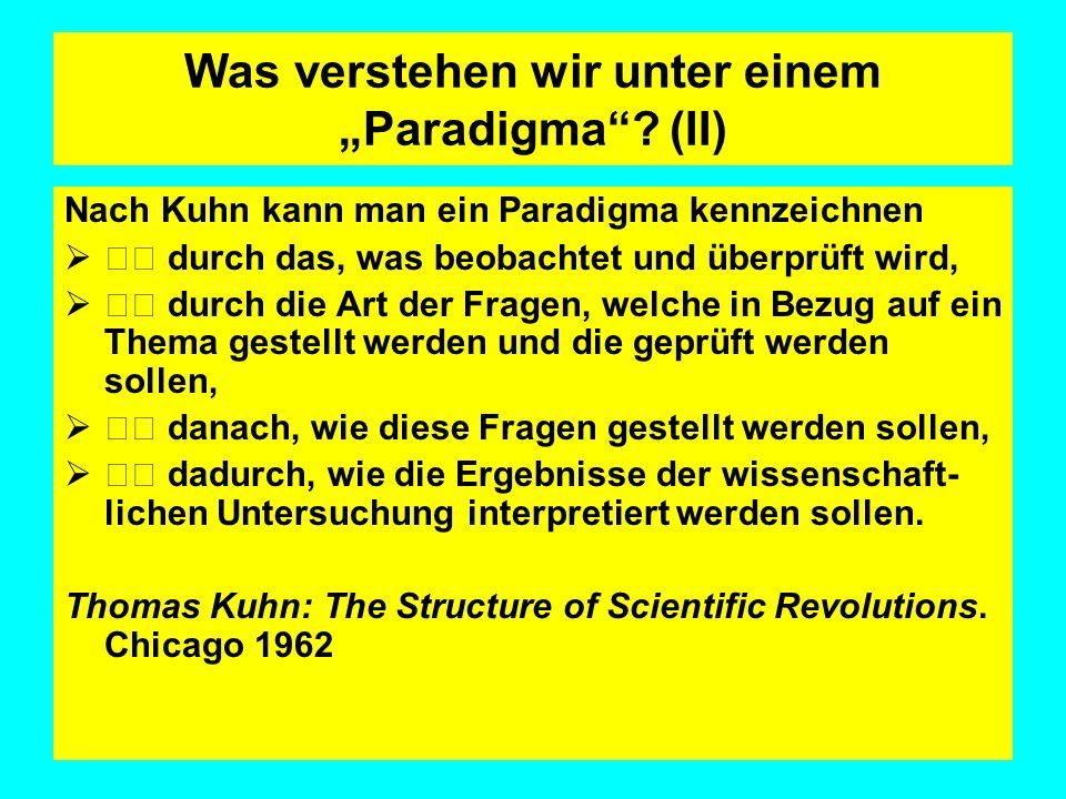 """Was verstehen wir unter einem """"Paradigma (II)"""