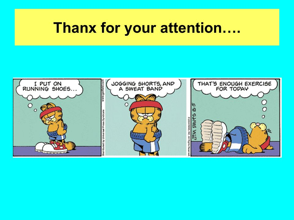 Thanx for your attention….