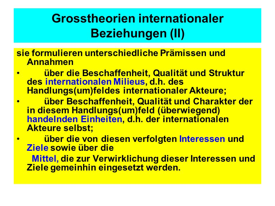 Grosstheorien internationaler Beziehungen (II)