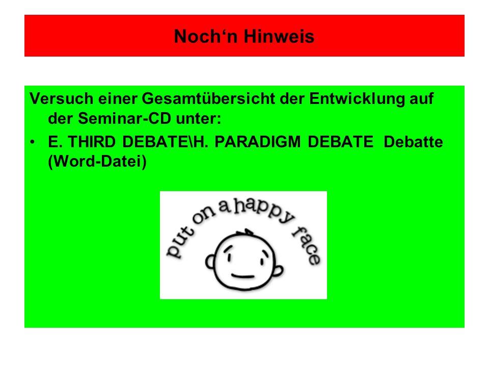 Noch'n Hinweis Versuch einer Gesamtübersicht der Entwicklung auf der Seminar-CD unter: E.