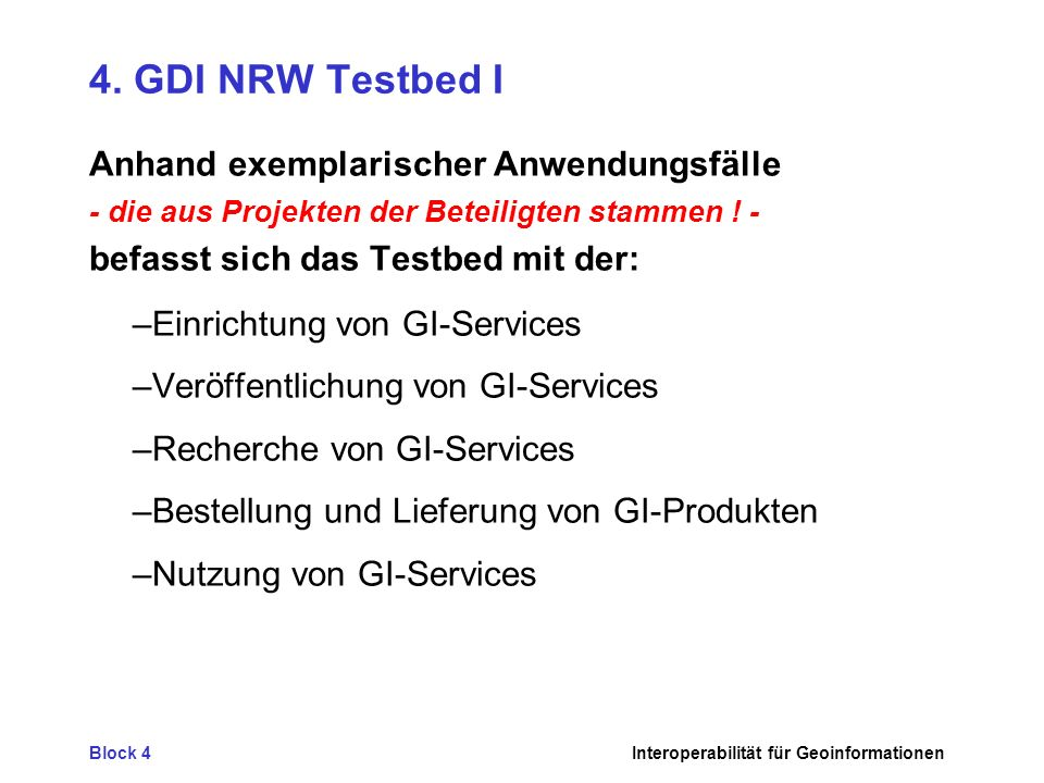 4. GDI NRW Testbed I Anhand exemplarischer Anwendungsfälle