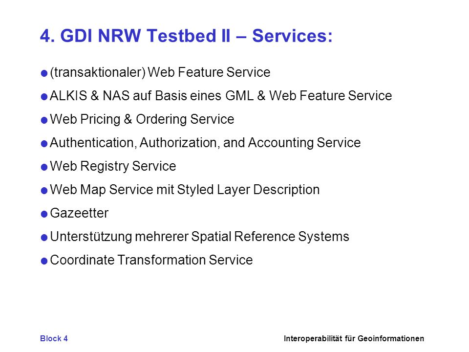4. GDI NRW Testbed II – Services: