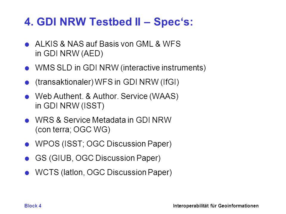 4. GDI NRW Testbed II – Spec's: