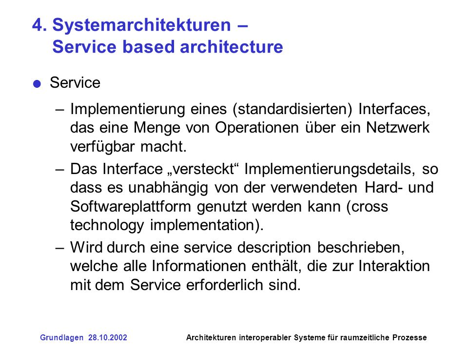 4. Systemarchitekturen – Service based architecture