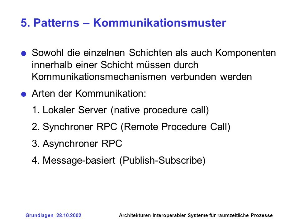 5. Patterns – Kommunikationsmuster