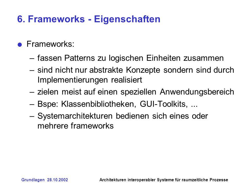 6. Frameworks - Eigenschaften