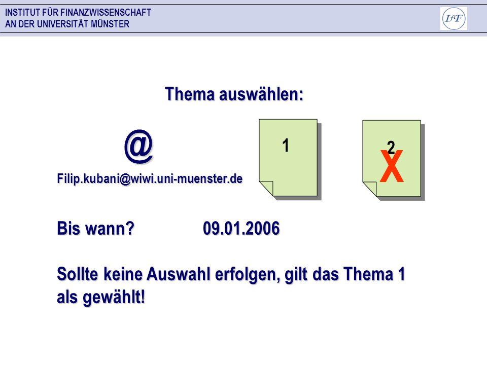 X @ Thema auswählen: 1 2 Bis wann 09.01.2006
