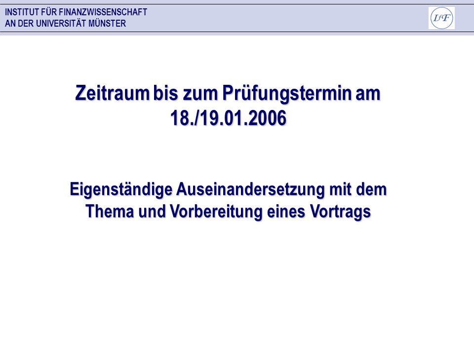 Zeitraum bis zum Prüfungstermin am 18./19.01.2006