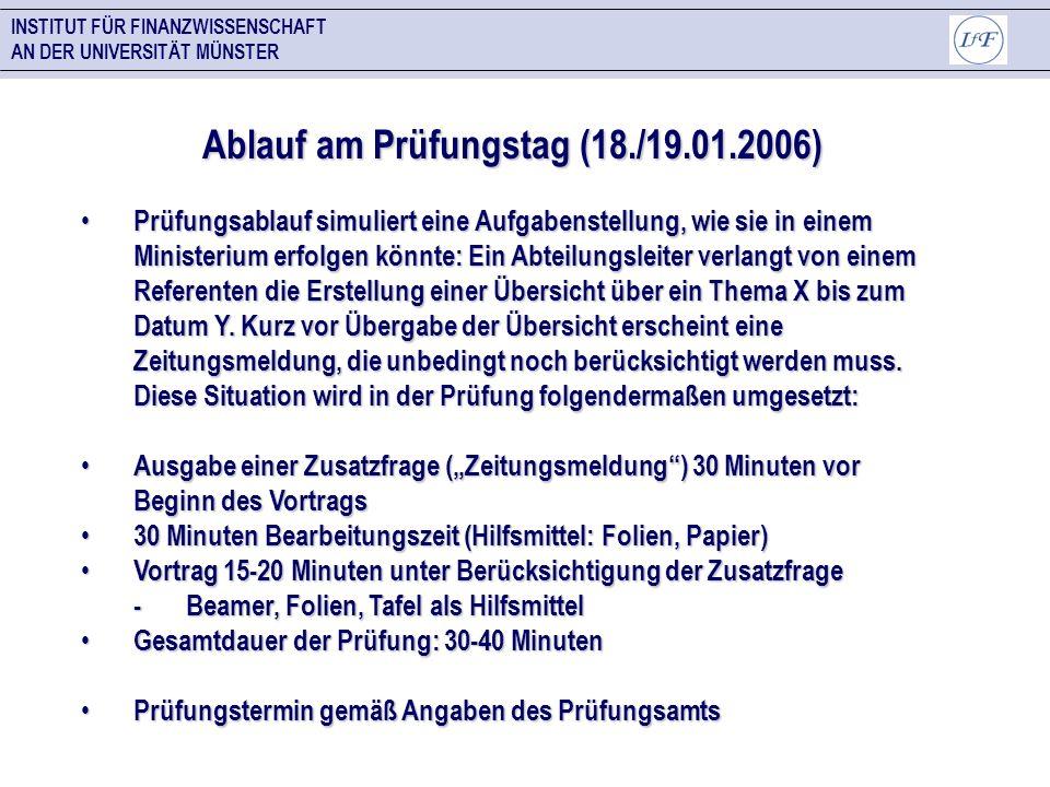Ablauf am Prüfungstag (18./19.01.2006)