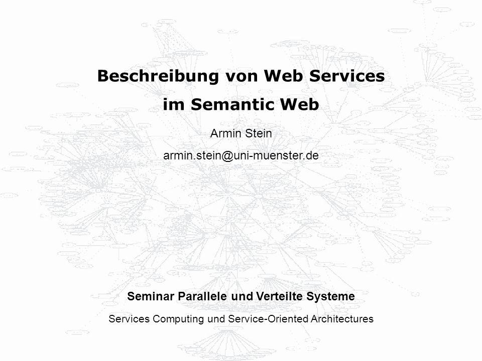 Beschreibung von Web Services Seminar Parallele und Verteilte Systeme