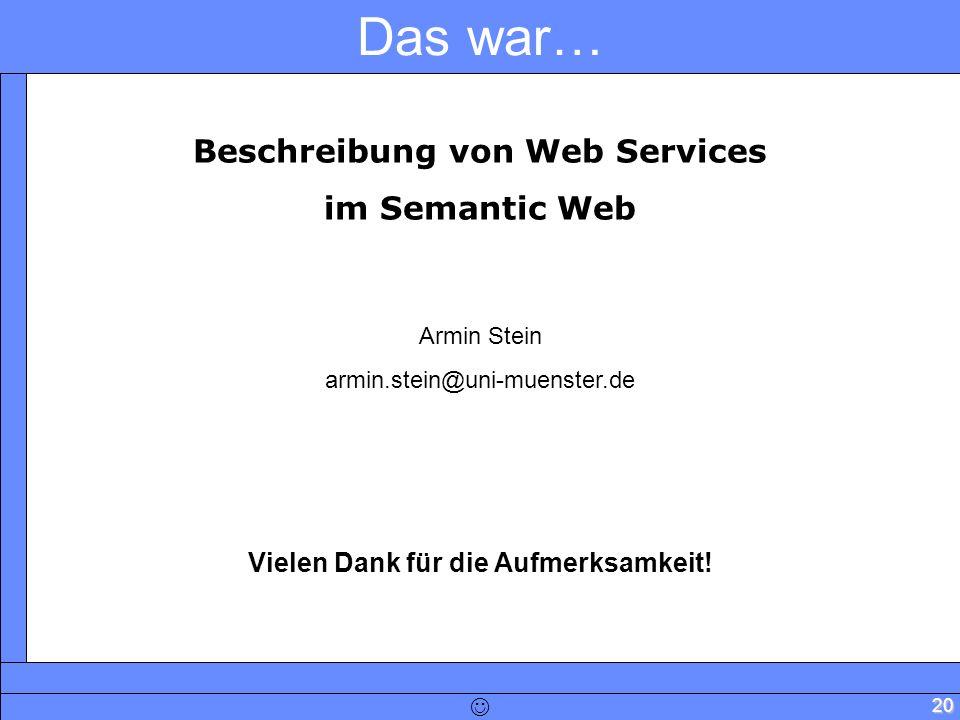 Beschreibung von Web Services Vielen Dank für die Aufmerksamkeit!
