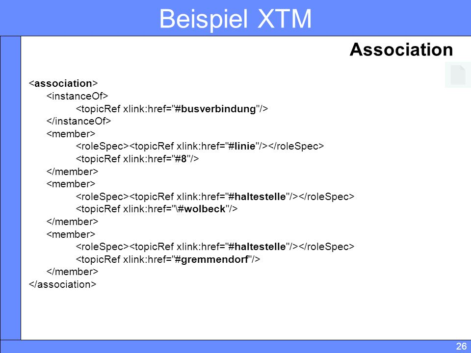 Beispiel XTM Association <association> <instanceOf>