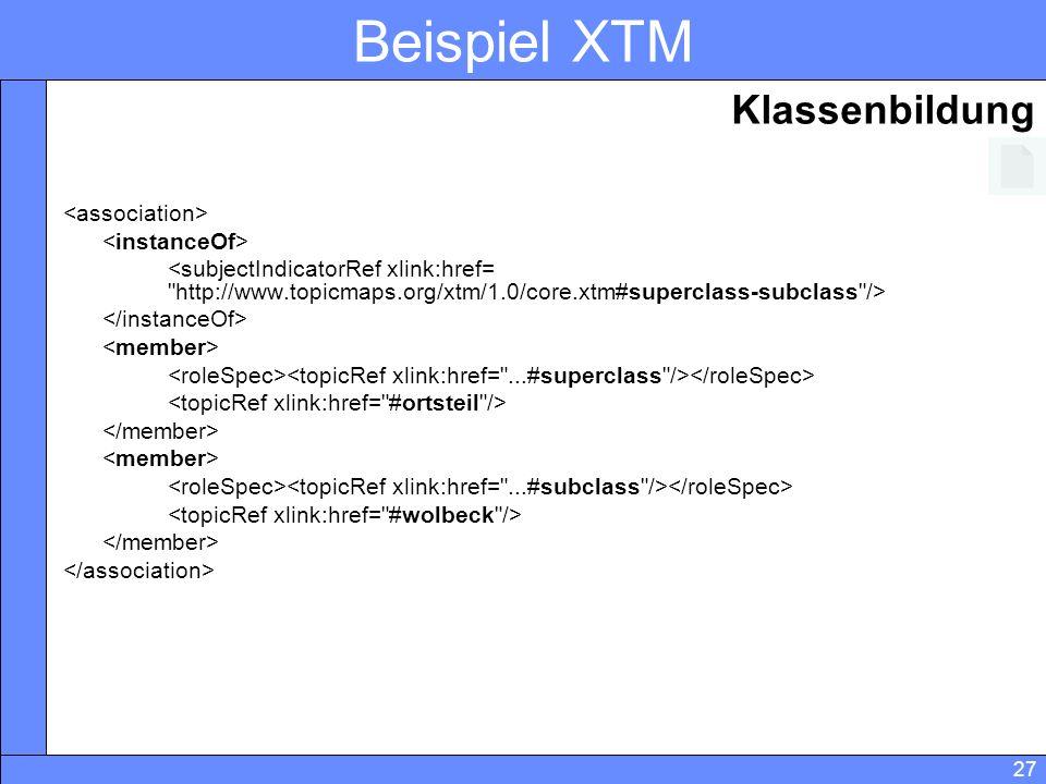Beispiel XTM Klassenbildung <association> <instanceOf>