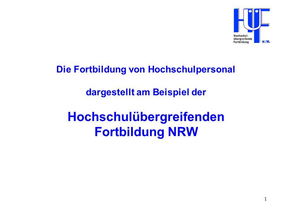 Die Fortbildung von Hochschulpersonal dargestellt am Beispiel der Hochschulübergreifenden Fortbildung NRW