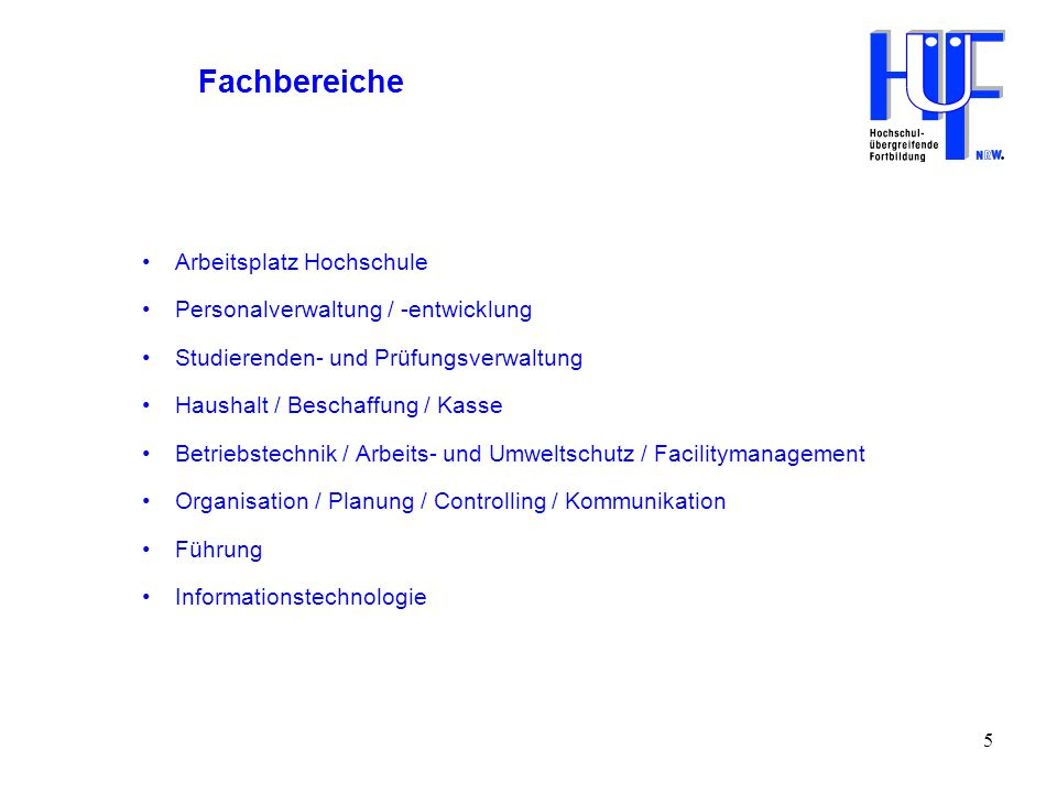 Fachbereiche Arbeitsplatz Hochschule Personalverwaltung / -entwicklung