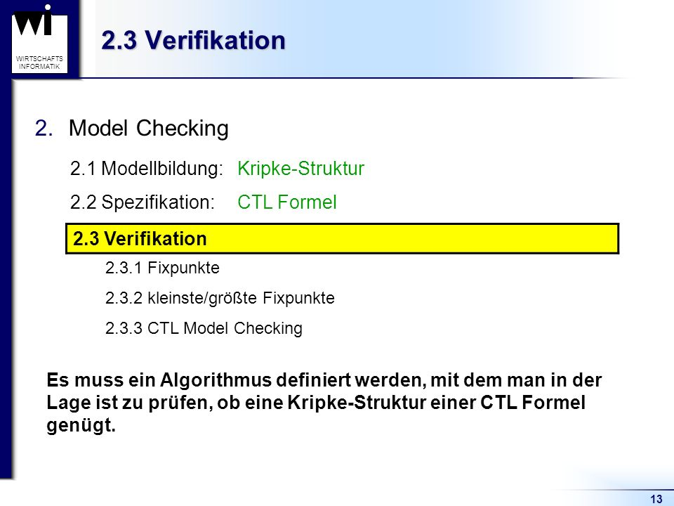2.3 Verifikation Model Checking 2.3 Verifikation