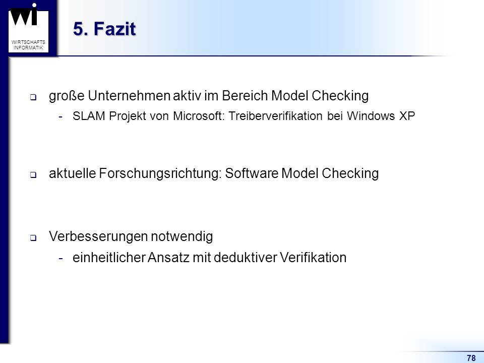 5. Fazit große Unternehmen aktiv im Bereich Model Checking