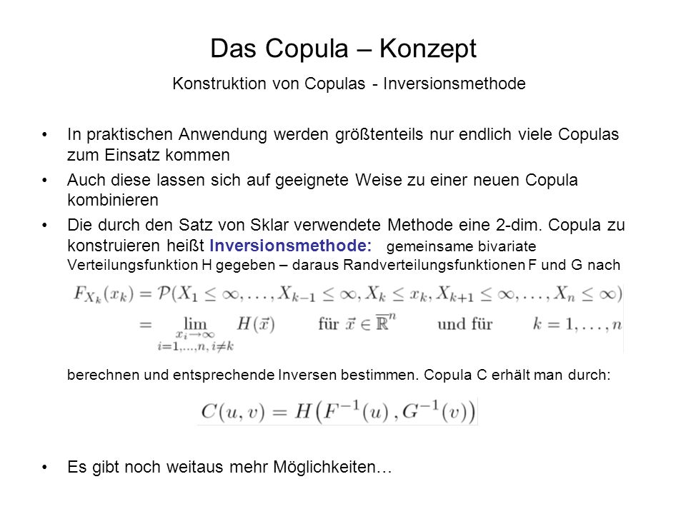 Das Copula – Konzept Konstruktion von Copulas - Inversionsmethode