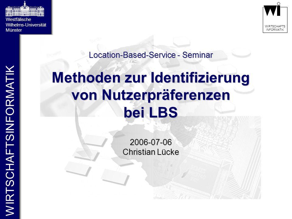 Methoden zur Identifizierung von Nutzerpräferenzen bei LBS
