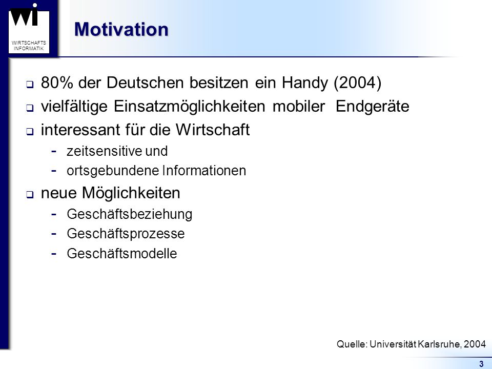 Quelle: Universität Karlsruhe, 2004