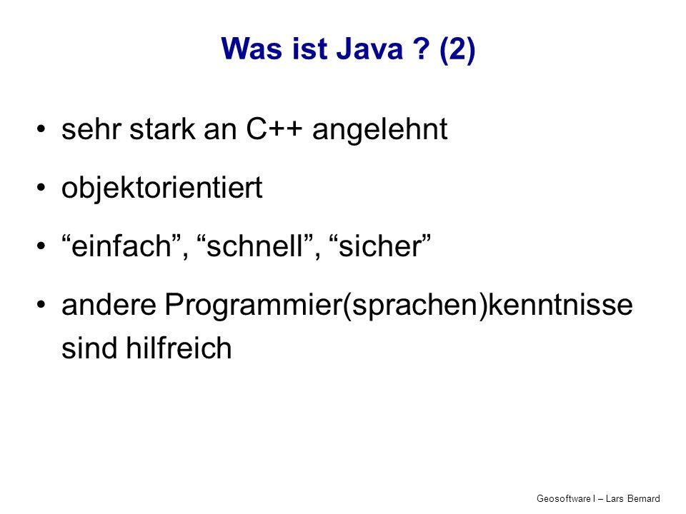 sehr stark an C++ angelehnt objektorientiert