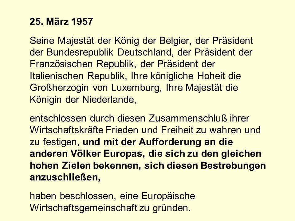 Vertrag von Rom 25. März 1957.