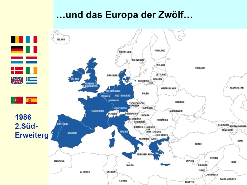 …und das Europa der Zwölf…