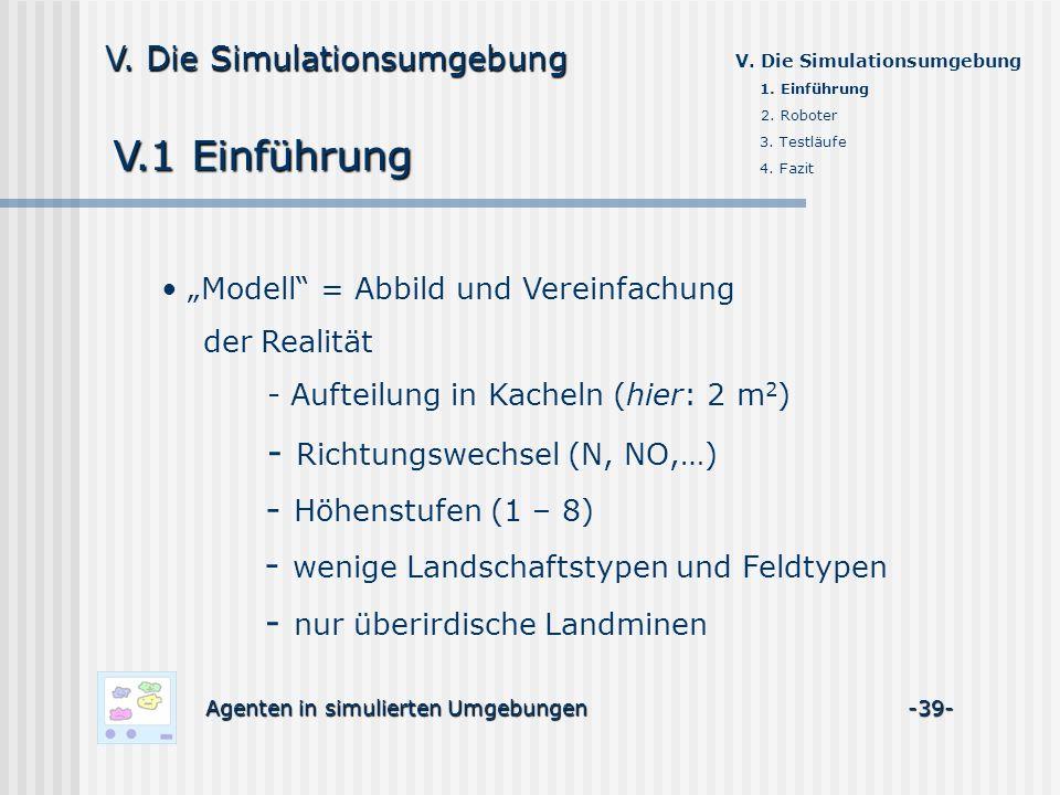 V.1 Einführung - Richtungswechsel (N, NO,…) - Höhenstufen (1 – 8)