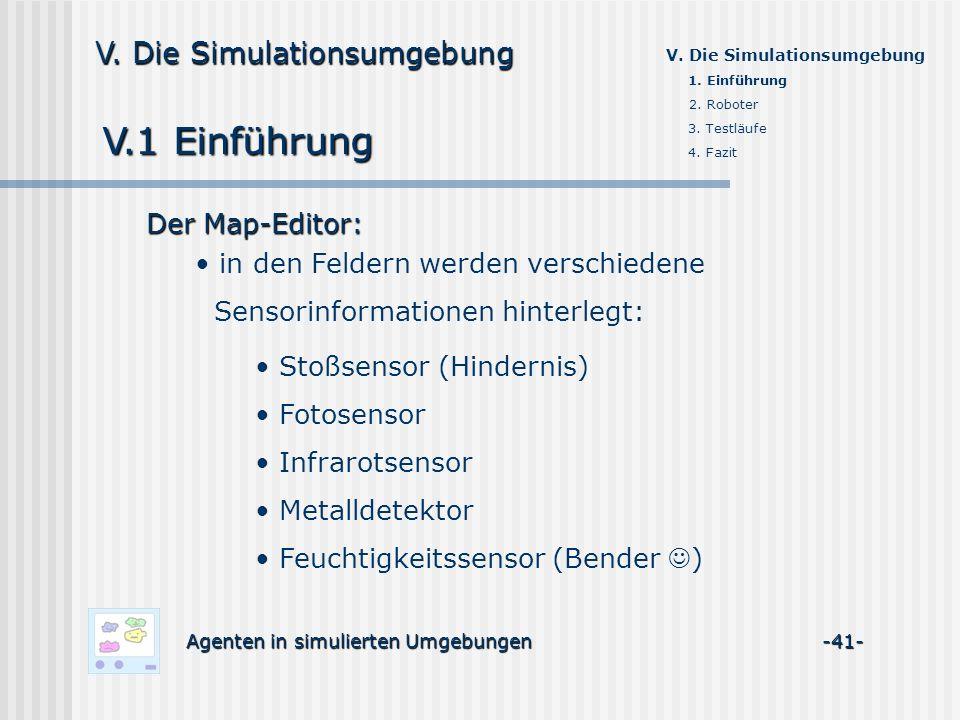 V.1 Einführung V. Die Simulationsumgebung Der Map-Editor:
