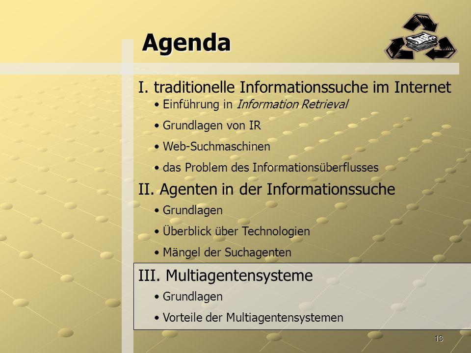 Agenda I. traditionelle Informationssuche im Internet