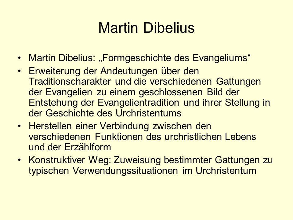 """Martin Dibelius Martin Dibelius: """"Formgeschichte des Evangeliums"""