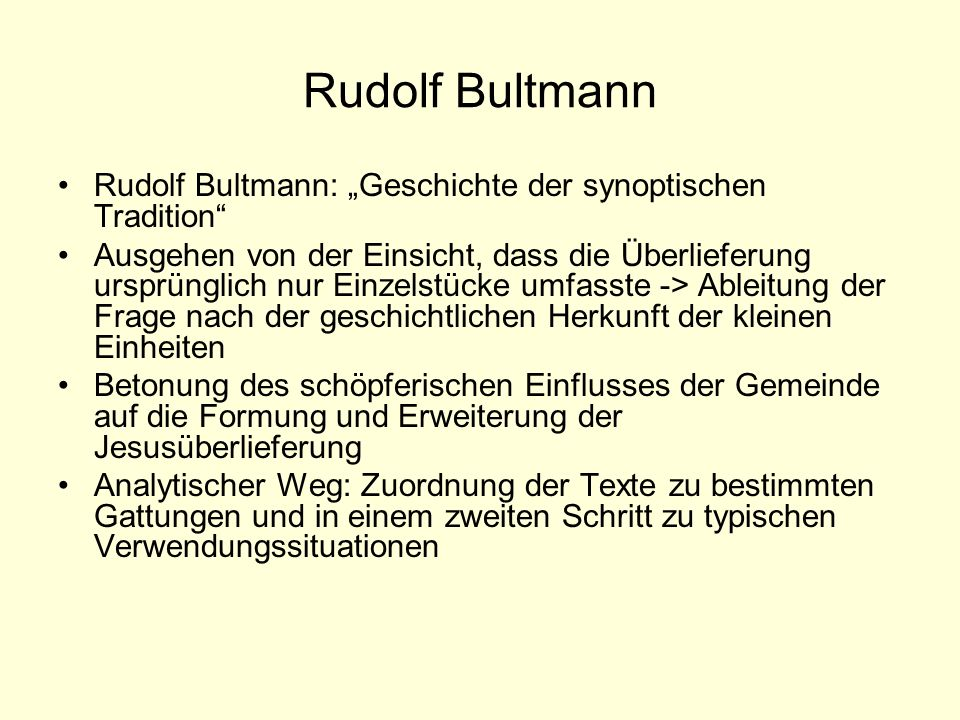 """Rudolf Bultmann Rudolf Bultmann: """"Geschichte der synoptischen Tradition"""