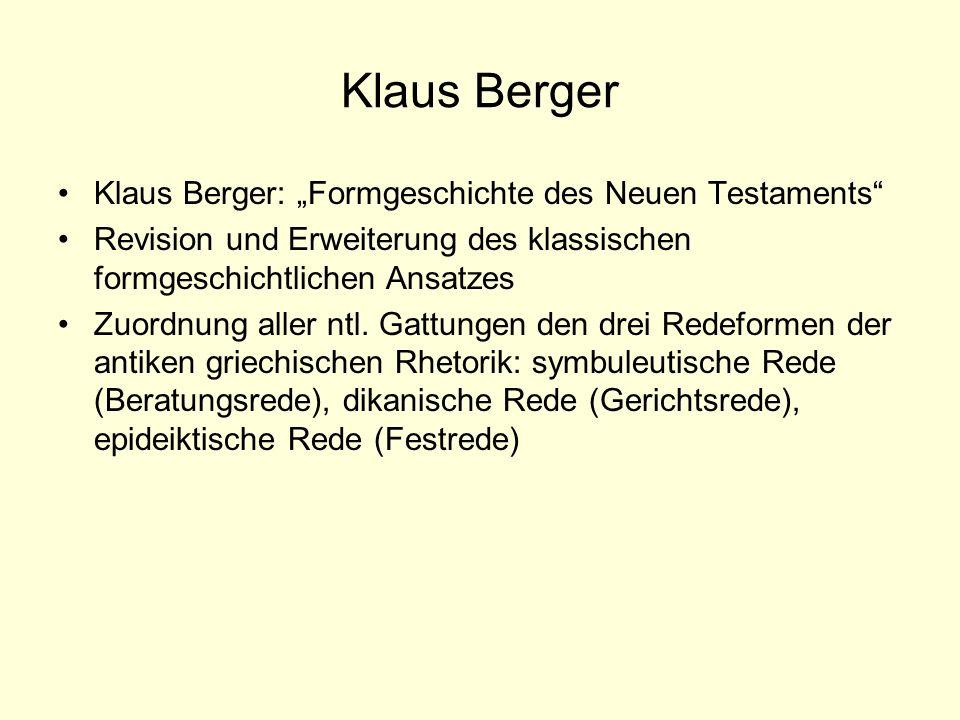 "Klaus Berger Klaus Berger: ""Formgeschichte des Neuen Testaments"