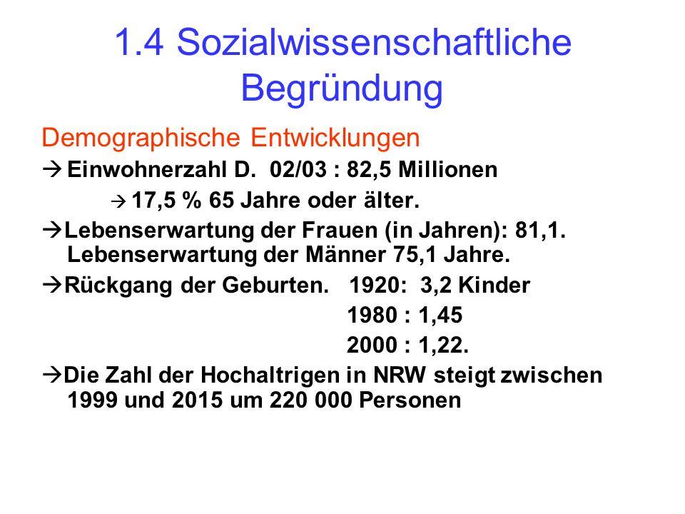 1.4 Sozialwissenschaftliche Begründung