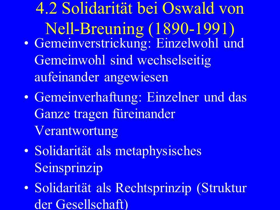 4.2 Solidarität bei Oswald von Nell-Breuning (1890-1991)