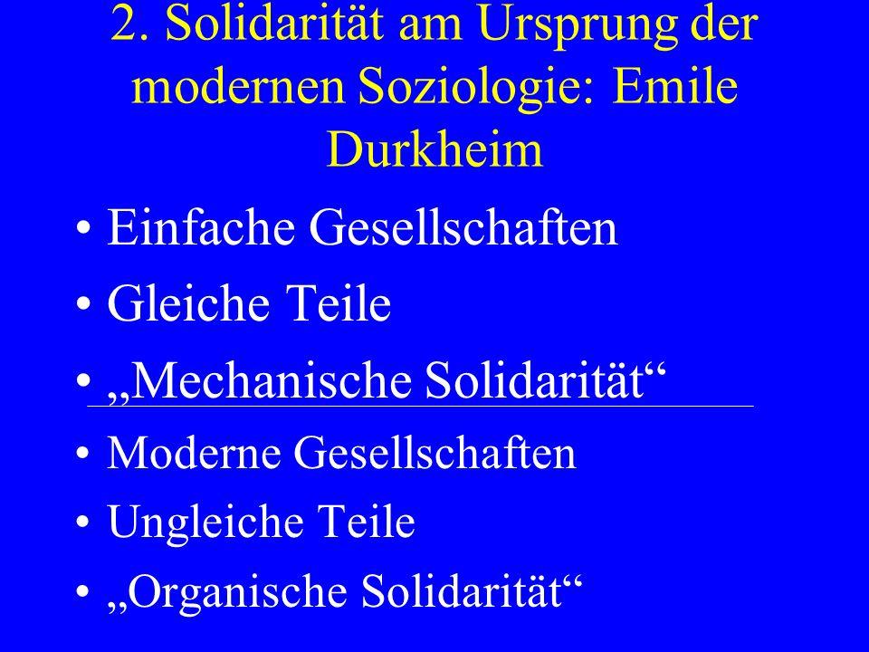 2. Solidarität am Ursprung der modernen Soziologie: Emile Durkheim