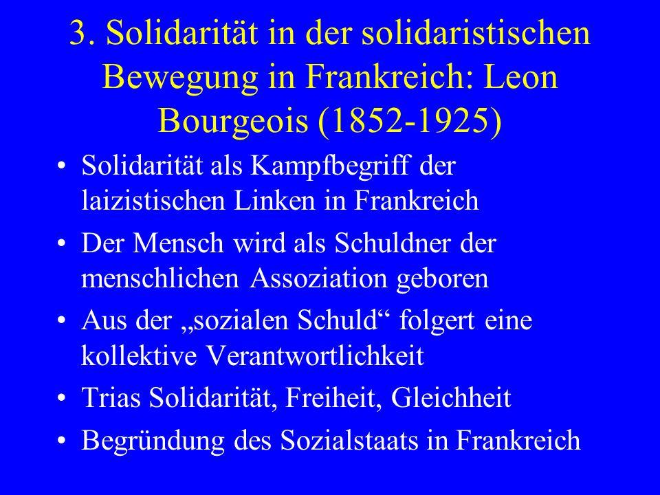 3. Solidarität in der solidaristischen Bewegung in Frankreich: Leon Bourgeois (1852-1925)
