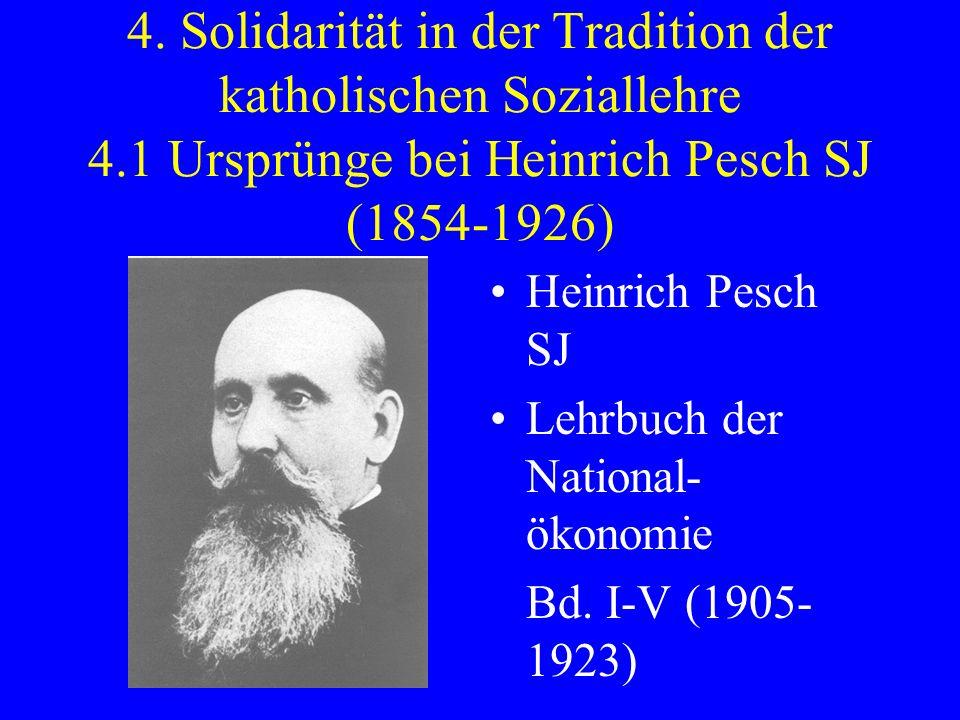 4. Solidarität in der Tradition der katholischen Soziallehre 4